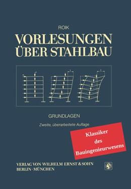 Abbildung von Roik | Vorlesungen über Stahlbau | 1. Auflage | 2017 | beck-shop.de
