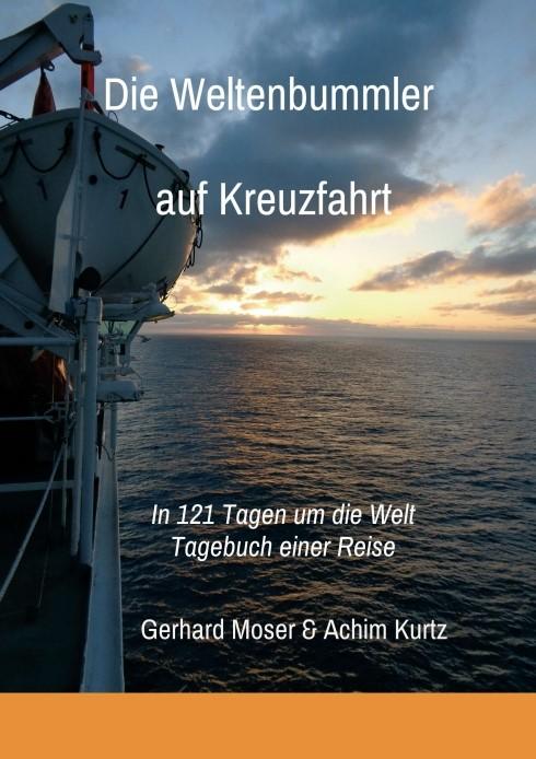Die Weltenbummler auf Kreuzfahrt | Moser | 1, 2017 | Buch (Cover)