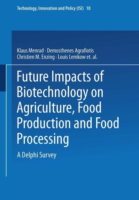 Abbildung von Menrad / Agrafiotis / Enzing | Future Impacts of Biotechnology on Agriculture, Food Production and Food Processing | 1999