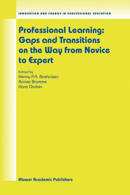 Abbildung von Boshuizen / Bromme / Gruber | Professional Learning: Gaps and Transitions on the Way from Novice to Expert | 2004