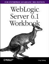 Abbildung von Greg Nyberg   Weblogic Server 6.1 Workbook for Enterprise Java Beans   2002