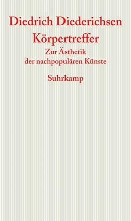 Abbildung von Diederichsen | Körpertreffer | 1. Auflage | 2017 | beck-shop.de