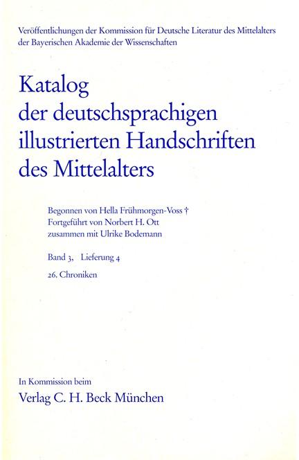 Cover: , Katalog der deutschsprachigen illustrierten Handschriften des Mittelalters Band 3, Lieferung 4