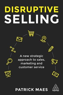 Abbildung von Maes | Disruptive Selling | 1. Auflage | 2018 | beck-shop.de