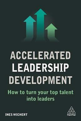 Abbildung von Wichert | Accelerated Leadership Development | 2018 | How to Turn Your Top Talent in...