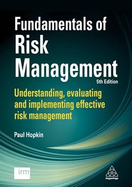 Abbildung von Hopkin | Fundamentals of Risk Management | 5. Auflage | 2018 | Understanding, Evaluating and ...