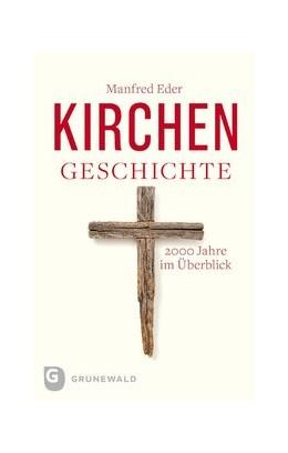 Abbildung von Eder | Kirchengeschichte | 3. Auflage | 2018 | beck-shop.de