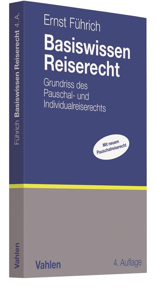 Basiswissen Reiserecht | Führich | 4., überarbeitete Auflage, 2018 | Buch (Cover)