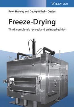 Abbildung von Haseley / Oetjen   Freeze-Drying   3. Auflage   2018   beck-shop.de