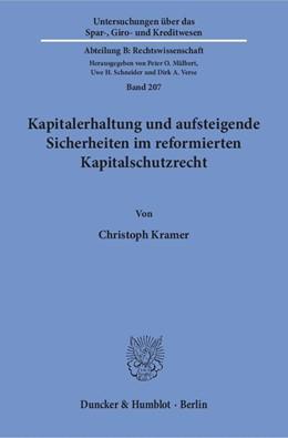 Abbildung von Kramer | Kapitalerhaltung und aufsteigende Sicherheiten im reformierten Kapitalschutzrecht. | 1. Auflage | 2017