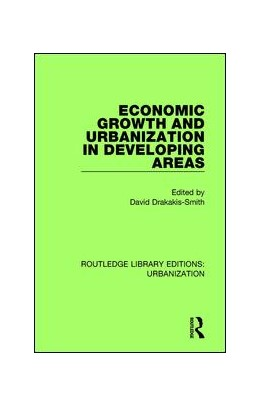 Abbildung von Drakakis-Smith | Economic Growth and Urbanization in Developing Areas | 2017 | 2