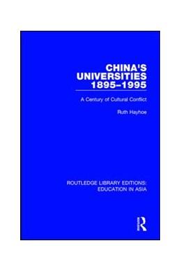Abbildung von Hayhoe | China's Universities, 1895-1995 | 1. Auflage | 2017 | 3 | beck-shop.de