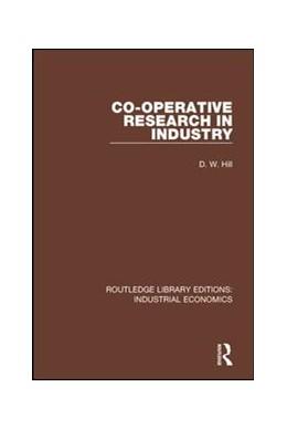 Abbildung von Hill | Co-operative Research in Industry | 1. Auflage | 2018 | 4 | beck-shop.de