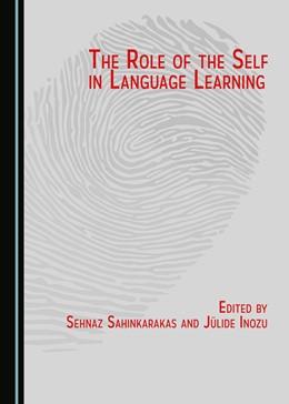 Abbildung von Inözü / Sahinkarakas | The Role of the Self in Language Learning | 1. Auflage | 2017 | beck-shop.de