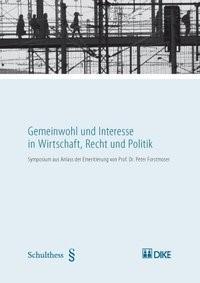 Gemeinwohl und Interesse in Wirtschaft, Recht und Politik | Ogorek / Vogt | Auflage, 2008 | Buch (Cover)