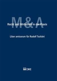 Recht und Wirtschaft in der Praxis. Liber amicorum für Rudolf Tschäni   Oertle / Wolf / Breitenstein / Diem   Auflage, 2010   Buch (Cover)