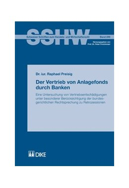 Abbildung von Preisig | Der Vertrieb von Anlagefonds durch Banken. | 2011 | Eine Untersuchung von Vertrieb... | 299