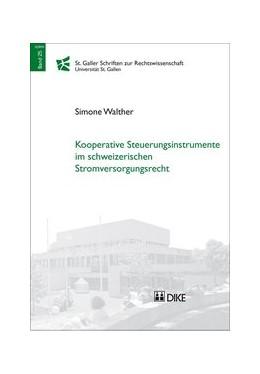 Abbildung von Walther | Kooperative Steuerungsinstrumente im schweizerischen Stromversorgungsrecht | 1. Auflage | 2014 | beck-shop.de