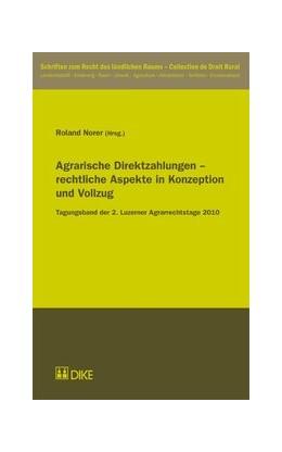 Abbildung von Norer | Agrarische Direktzahlungen – rechtliche Aspekte in Konzeption und Vollzug | 1. Auflage | 2011 | 5 | beck-shop.de