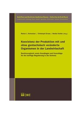 Abbildung von Schweizer / Errass | Koexistenz der Produktion mit und ohne gentechnisch veränderte Organismen in der Landwirtschaft | 1. Auflage | 2012 | 6 | beck-shop.de