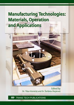 Abbildung von Krenick? / Olej?rov? | Manufacturing Technologies: Materials, Operation and Applications | 1. Auflage | 2017 | Volume 756 | beck-shop.de