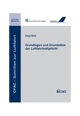 Abbildung von Meili | Grundlagen und Grundsätze der Luftfahrthaftpflicht | Auflage | 2014 | 6