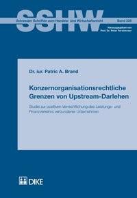 Konzernorganisationsrechtliche Grenzen von Upstream-Darlehen | Brand | Auflage, 2015 | Buch (Cover)