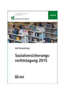 Abbildung von Kieser   Sozialversicherungsrechtstagung 2015   1. Auflage   2016   Band 95   beck-shop.de