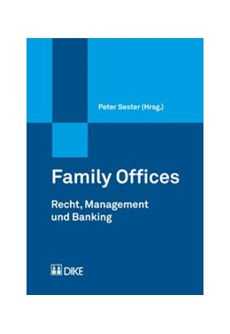 Abbildung von Sester (Hrsg.) | Family Offices | 1. Auflage | 2017 | beck-shop.de