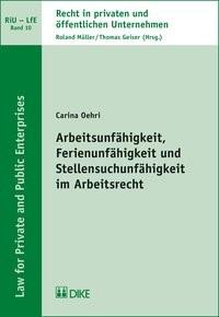 Arbeitsunfähigkeit, Ferienunfähigkeit und Stellensuchunfähigkeit im Arbeitsrecht | Oehli | Auflage, 2017 | Buch (Cover)