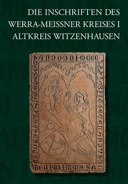 Abbildung von Siedschlag | Die Inschriften des Werra-Meißner-Kreises I | 1. Auflage | 2017 | 13 | beck-shop.de
