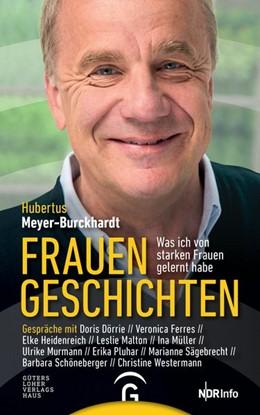 Abbildung von Meyer-Burckhardt | Frauengeschichten | 1. Auflage | 2017 | beck-shop.de