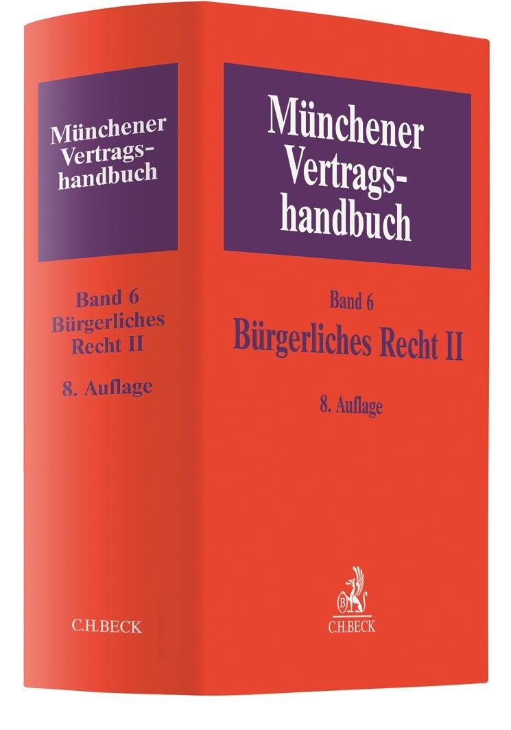 Münchener Vertragshandbuch, Band 6: Bürgerliches Recht II   8. Auflage, 2019   Buch (Cover)