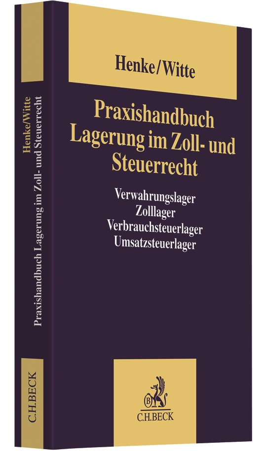 Das Zolllager | Henke / Witte | 2. Auflage, 2019 | Buch (Cover)