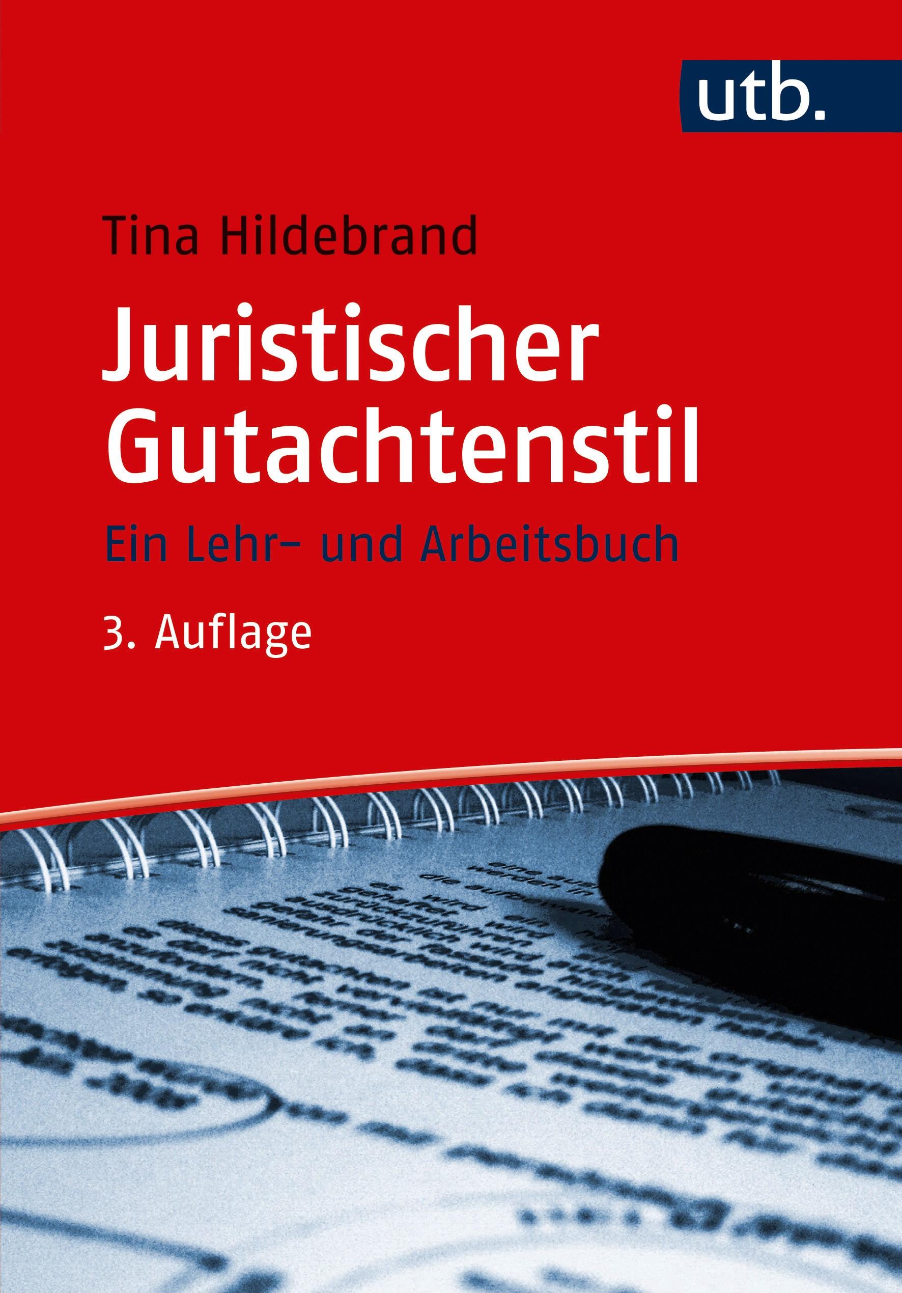 Juristischer Gutachtenstil | Hildebrand | 3. überarbeitete und erweiterte Auflage., 2017 (Cover)