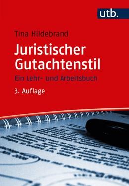 Abbildung von Hildebrand   Juristischer Gutachtenstil   3. Auflage   2017   beck-shop.de