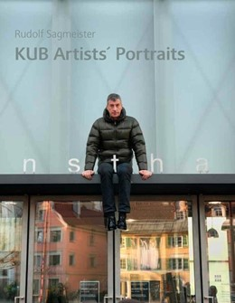 Abbildung von Sagmeister | Rudolf Sagmeister. KUB Artists´ Portraits | 1. Auflage | 2017 | beck-shop.de