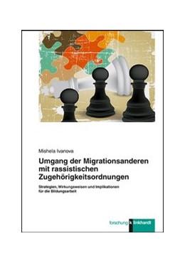 Abbildung von Ivanova | Umgang der Migrationsanderen mit rassistischen Zugehörigkeitsordnungen | 1. Auflage | 2017 | beck-shop.de