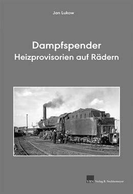 Abbildung von Lukow | Dampfspender - Heizprovisorien auf Rädern | 1. Auflage | 2017 | beck-shop.de