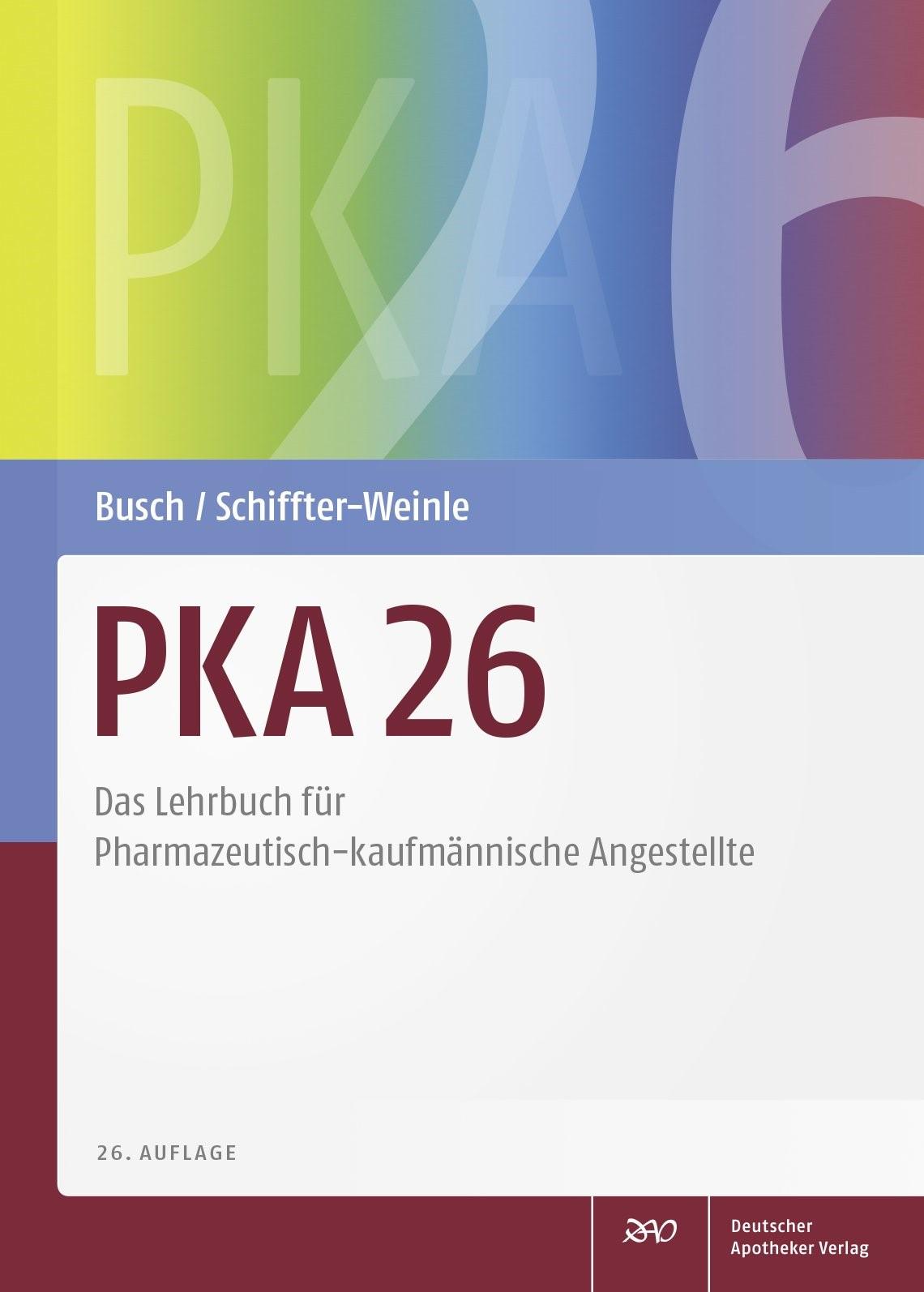 PKA 26 | Busch / Schiffter-Weinle | 26., aktualisierte und erweiterte Auflage, 2017 | Buch (Cover)