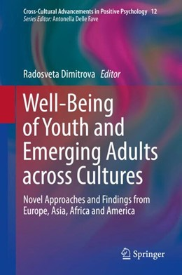 Abbildung von Dimitrova | Well-Being of Youth and Emerging Adults across Cultures | 2018 | Novel Approaches and Findings ...