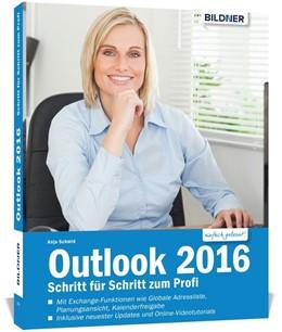 Abbildung von Schmid | Outlook 2016 Schritt für Schritt zum Profi | 2017 | Mit den Exchange-Server Funkti...