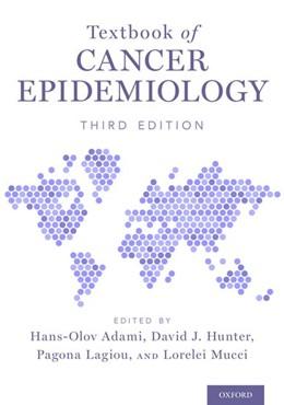 Abbildung von Adami / Hunter | Textbook of Cancer Epidemiology | 3. Auflage | 2018 | beck-shop.de