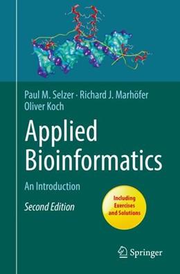 Abbildung von Selzer / Marhöfer | Applied Bioinformatics | 2. Auflage | 2018 | beck-shop.de