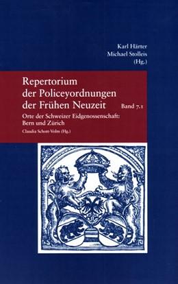 Abbildung von Schott-Volm | Repertorium der Policeyordnungen der Frühen Neuzeit. Herausgegeben von Karl Härter und Michael Stolleis | 2006 | Bd. 7: Orte der Schweizer Eidg... | 204