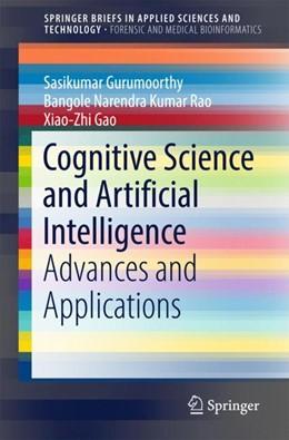 Abbildung von Gurumoorthy / Rao | Cognitive Science and Artificial Intelligence | 1. Auflage | 2018 | beck-shop.de