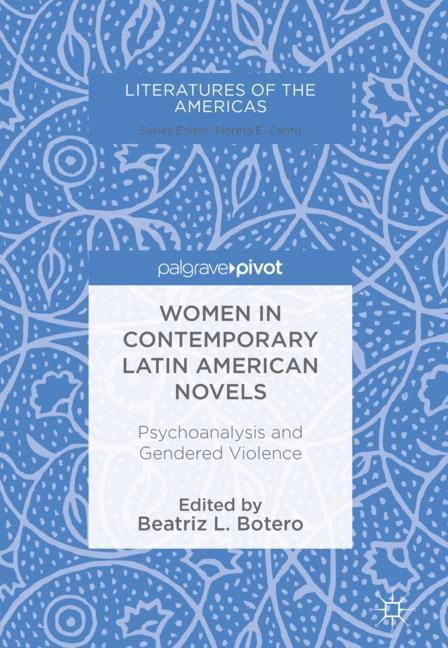 Women in Contemporary Latin American Novels | Botero, 2017 | Buch (Cover)