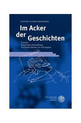 Abbildung von Schreckenberg | Im Acker der Geschichten | 2003 | Formen historischer Sinnstiftu... | 18