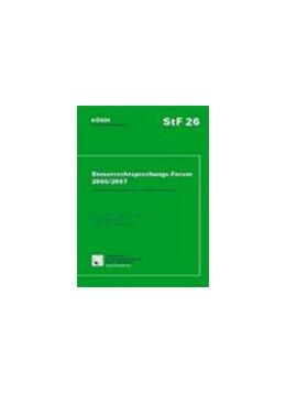 Abbildung von 26. Steuerrechtsprechungs-Forum 2006/2007: StF 26 | 2007 | Kompendium beratungsrelevanter...