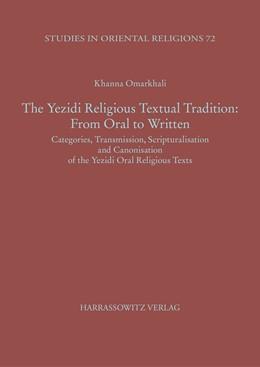 Abbildung von Omarkhali   The Yezidi Religious Textual Tradition: From Oral to Written   2017   Categories, Transmission, Scri...